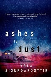 Ashes to Dust | Yrsa Sigurdardottir |
