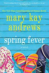 Spring Fever | Mary Kay Andrews |