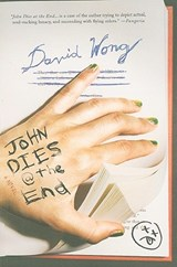 John Dies at the End | David Wong |