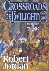 Crossroads of Twilight | Robert Jordan |