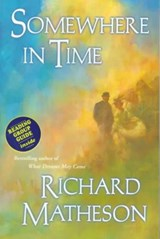 Somewhere in Time | Richard Matheson |