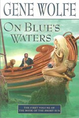 On Blue's Waters | Gene Wolfe |