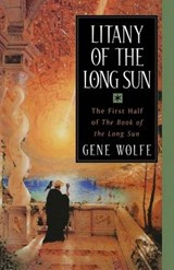 Litany of the Long Sun | Gene Wolfe |