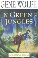 In Green's Jungles | Gene Wolfe |