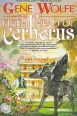 The 5th Head of Cerberus | Gene Wolfe |