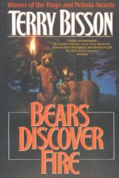 Bears Discover Fire and Other Stories | Terry Bisson |