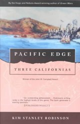 Pacific Edge: Three Californias | Kim Stanley Robinson |