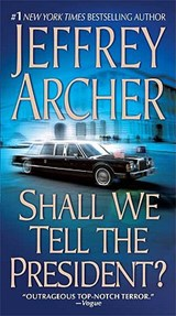 Shall We Tell the President? | Jeffrey Archer |