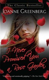 I Never Promised You a Rose Garden | Joanne Greenberg |