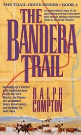 The Bandera Trail | Ralph Compton |