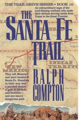 The Santa Fe Trail | Ralph Compton |