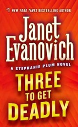 Three to Get Deadly | Janet Evanovich |