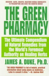 The Green Pharmacy | James A. Duke |
