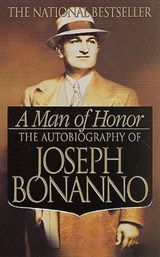 A Man of Honor | Joseph Bonanno |