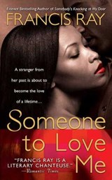 Someone to Love Me | Francis Ray |