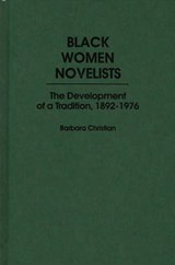Black Women Novelists | Barbara Christian |