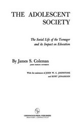 Adolescent Society | James S. Coleman |