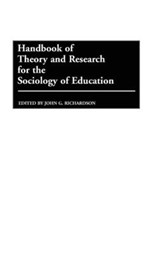 Handbook of Theory and Research for the Sociology of Education | John Richardson |