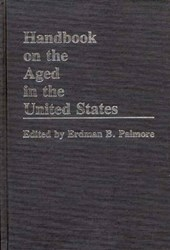 Handbook on the Aged in the United States