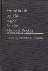 Handbook on the Aged in the United States | Erdman Palmore |