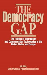 The Democracy Gap | Hills, Jill ; Papathanassopoulos, Stylianos |