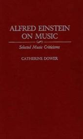 Alfred Einstein on Music