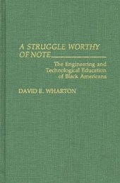 A Struggle Worthy of Note