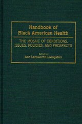 Handbook of Black American Health | Ivor Lensworth Livingston |