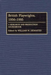 British Playwrights, 1956-1995