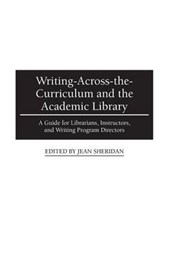 Writing-Across-The-Curriculum and the Academic Library