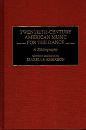 Twentieth-Century American Music for the Dance