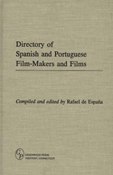 Directory of Spanish and Portuguese Film-Makers and Films | Rafael De Espana |