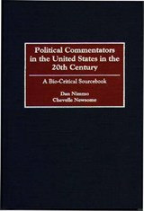 Political Commentators in the United States in the 20th Cent | Dan Nimmo |
