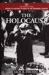 The Holocaust | Jack R. Fischel |