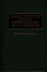 Herbert E. Bolton and the Historiography of the Americas | Magnaghi, Russell M. ; Bolton, Herbert Eugene |