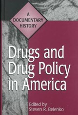 Drugs and Drug Policy in America | Steven R. Belenko |