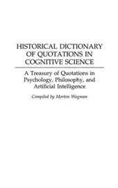 Historical Dictionary of Quotations in Cognitive Science