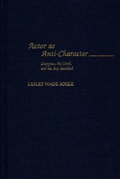 Actor As Anti-Character