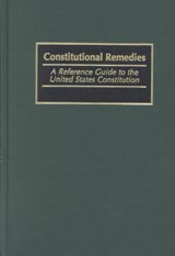 Constitutional Remedies | Michael Wells; Thomas A. Eaton |