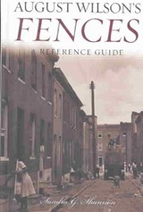 August Wilson's Fences | Sandra G. Shannon |
