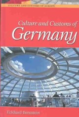 Culture and Customs of Germany | Eckhard Bernstein |