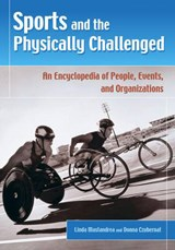 Sports And the Physically Challenged | Mastandrea, Linda ; Czubernat, Donna |