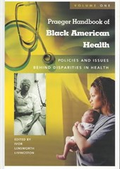 Praeger Handbook of Black American Health