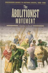The Abolitionist Movement | Claudine L. Ferrell |