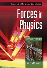 Forces in Physics | Steven N. Shore |