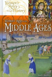 Women's Roles in the Middle Ages | Sandy Bardsley |
