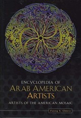 Encyclopedia of Arab American Artists | Fayeq S. Oweis |
