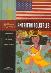 The Greenwood Library of American Folktales [4 Volumes]