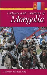 Culture and Customs of Mongolia | Timothy May |