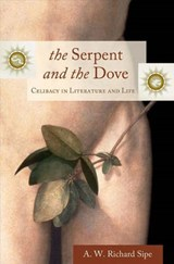 The Serpent and the Dove | A. W. Richard Sipe |